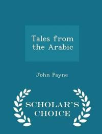 Tales from the Arabic - Scholar's Choice Edition