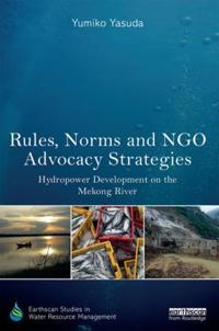 Rules, Norms and NGO Advocacy Strategies