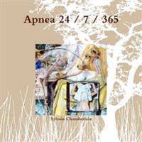 Apnea 24/7/365