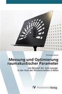 Messung Und Optimierung Raumakustischer Parameter