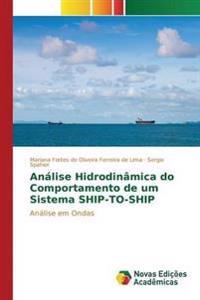 Analise Hidrodinamica Do Comportamento de Um Sistema Ship-To-Ship