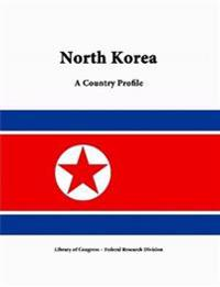 North Korea: A Country Profile