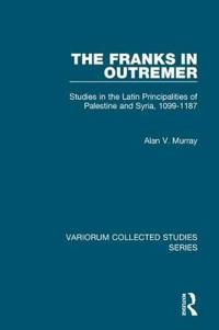 The Franks in Outremer