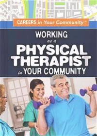 Working as a Physical Therapist in Your Community