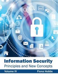Information Security: Principles and New Concepts (Volume IV)