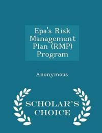 EPA's Risk Management Plan (Rmp) Program - Scholar's Choice Edition