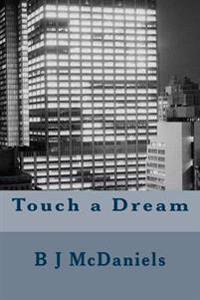 Touch a Dream