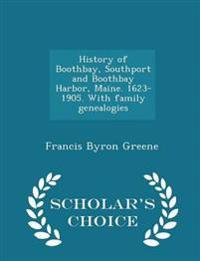 History of Boothbay, Southport and Boothbay Harbor, Maine. 1623-1905