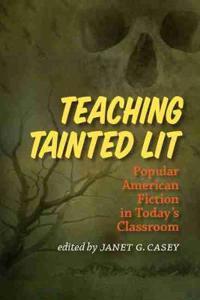 Teaching Tainted Lit