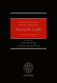 Livingstone, Owen, and MacDonald on Prison Law