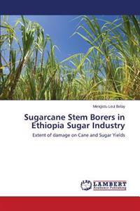 Sugarcane Stem Borers in Ethiopia Sugar Industry