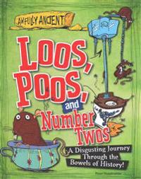 Loos, Poos, and Number Twos: A Disgusting Journey Through the Bowels of History!