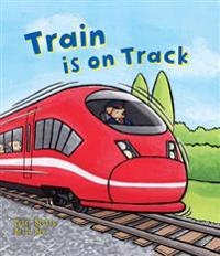 Busy Wheels: Train is on the Track
