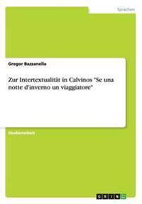 Zur Intertextualitat in Calvinos Se Una Notte D'Inverno Un Viaggiatore