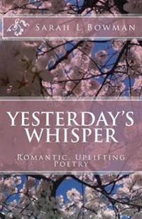 Yesterday's Whisper