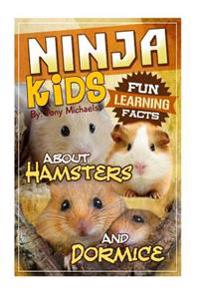 Fun Learning Facts about Hamsters and Dormice: Illustrated Fun Learning for Kids