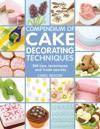 Compendium of Cake Decorating Techniques
