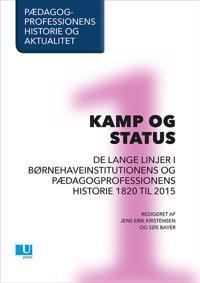 Pædagogprofessionens historie og aktualitet-Kamp og status