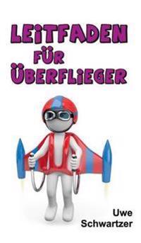 Leitfaden Fur Uberflieger