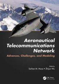 Aeronautical Telecommunications Network: Advances, Challenges, and Modeling