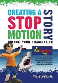 Creating a Stop Motion Story