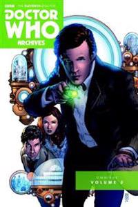 Doctor Who the Eleventh Doctor Archives Omnibus 2