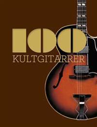 100 kultgitarrer