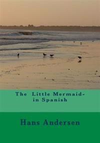 The Little Mermaid- In Spanish