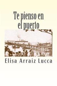 Te Pienso En El Puerto