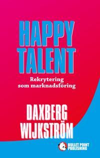 Happy Talent : rekrytering som marknadsföring
