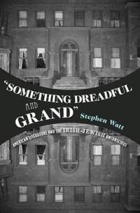 """Something Dreadful and Grand"""