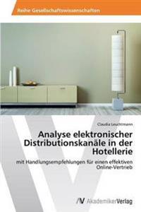 Analyse Elektronischer Distributionskanale in Der Hotellerie