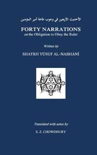 Forty Narrations on the Obligation to Obey the Ruler