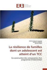 La R�silience de Familles Dont Un Adolescent Est Atteint D Un Tcc