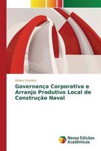 Governanca Corporativa E Arranjo Produtivo Local de Construcao Naval