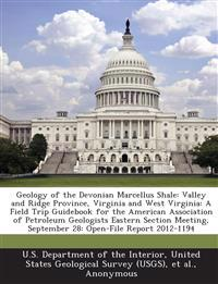 Geology of the Devonian Marcellus Shale