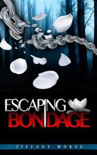 Escaping Bondage
