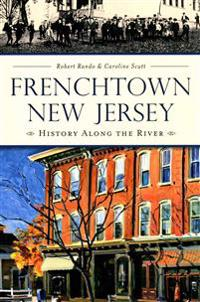 Frenchtown, New Jersey:: History Along the River