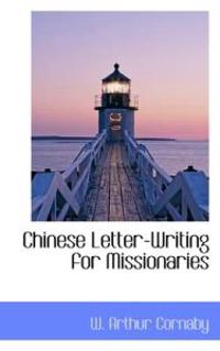 Chinese Letter-writing for Missionaries