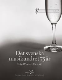 Det svenska musikundret 75 år