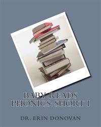 Baby Reads Phonics: Short I