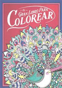 El gran libro para colorear/ The Big Beautiful Colouring Book