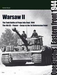 Warsaw II: The tank battle at Praga July - September 1944