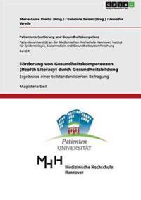Forderung Von Gesundheitskompetenzen (Health Literacy) Durch Gesundheitsbildung