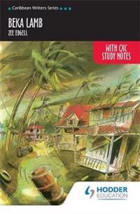 Beka Lamb with CXC Study Notes (Caribbean Writers Series)