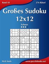 Groes Sudoku 12x12 - Schwer - Band 18 - 276 Ratsel