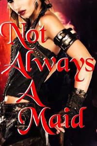 Not Always a Maid (Complete Series)