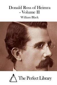 Donald Ross of Heimra - Volume II