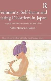 Femininity, Self-harm and Eating Disorders in Japan