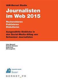 Iam-Bernet Studie Journalisten Im Web 2015